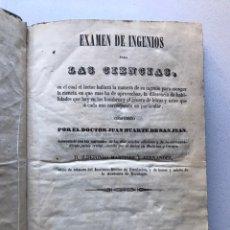 Libros antiguos: LIBRO EXAMEN DE INGENIOS PARA LAS CIENCIAS. 1846. Lote 243495120