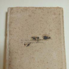 Libros antiguos: EL ORGANISMO VIVO EN LA BIOLOGÍA MODERNA DESDE UN PUNTO DE VISTA FÍSICO QUÍMICO. JACQUES LOEB. 1920. Lote 243824255