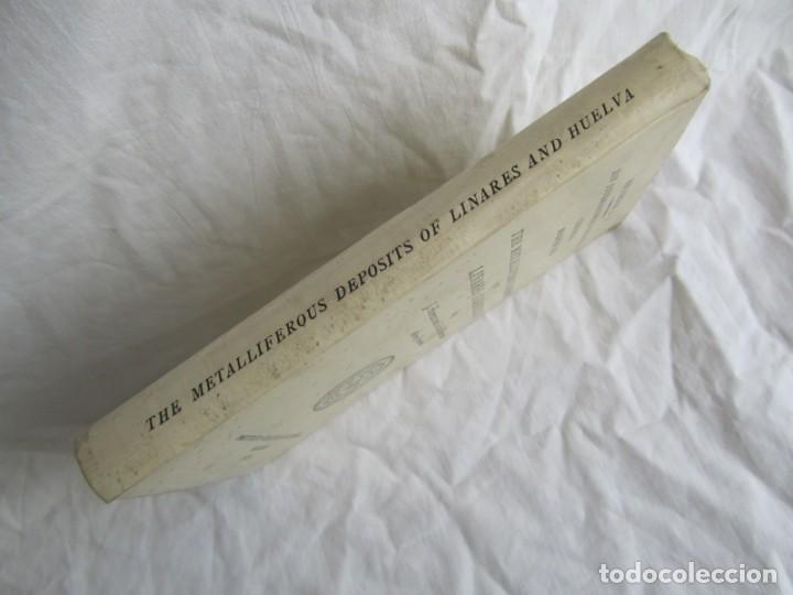 Libros antiguos: The Metalliferous deposits of Linares and Huelva 1926 XIV International Geological Congress, Calleja - Foto 3 - 243849085