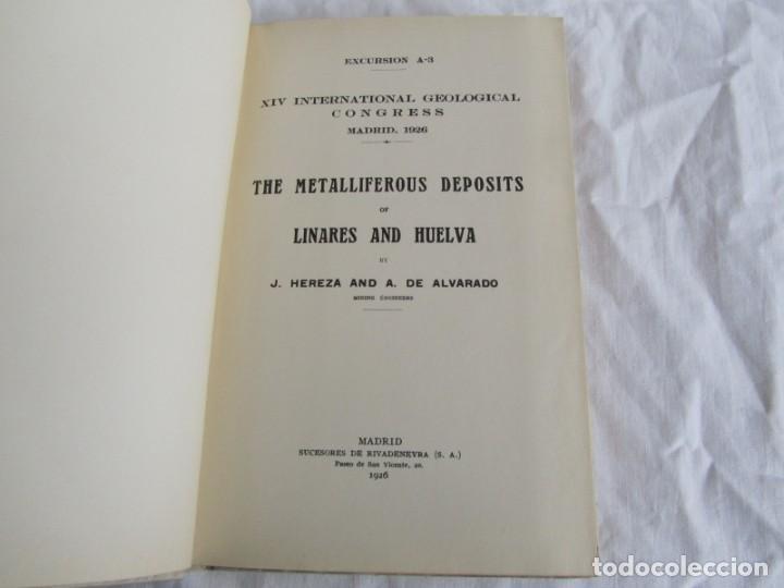Libros antiguos: The Metalliferous deposits of Linares and Huelva 1926 XIV International Geological Congress, Calleja - Foto 6 - 243849085