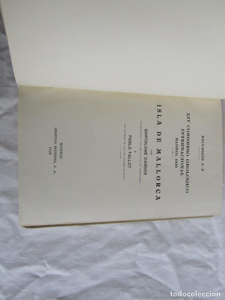 Libros antiguos: Isla de Mallorca, Excursiones del XIV Congreso Geológico Internacional 1926, Encuadernación Calleja - Foto 7 - 243849260
