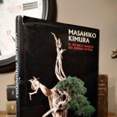 Libros antiguos: EL TECNICO MAGICO DEL BONSAI ACTUAL MASAHIKO KIMURA. Lote 243981775
