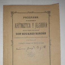 Libros antiguos: MATEMÁTICAS. LECCIONES DE ARITMÉTICA Y ÁLGEBRA. TOLEDO. SEVILLA. 1894. DEDICATORIA.. Lote 244661400