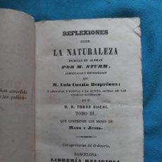 Libros antiguos: REFLEXIONES SOBRE LA NATURALEZA - TOMO III - BARCELONA 1852. Lote 244729610