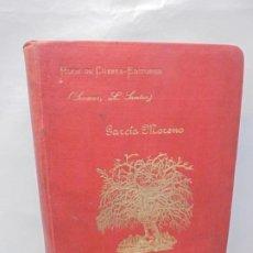 Libros antiguos: CULTIVO DE ARBOLES Y ARBUSTOS. F. DOMINGO GARCIA MORENO. ARBORICULTURA. HIJOS DE CUESTA 1906.. Lote 245099120