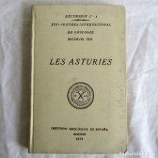Libros antiguos: EXCURSIÓN, LES ASTURIES, XIV CONGRESO GEOLÓGICO INTERNACIONAL 1926, EN FRANCÉS. Lote 245895325