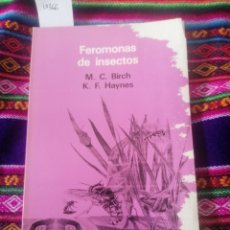 Libros antiguos: FEROMONAS DE INSECTOS. M.C. BIRCH; K. F. HAYNES. OIKOS-TAU. VDM, 1990.. Lote 246052830
