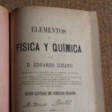 Libros antiguos: ELEMENTOS DE FÍSICA Y QUÍMICA. ELEMENTOS DE QUÍMICA. EDICIÓN ILUSTRADA CON NUMEROSOS GRABADOS.. Lote 246536260