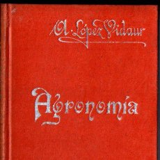Libros antiguos: LÓPEZ VIDAUR : AGRONOMÍA (MANUALES SOLER). Lote 247484625