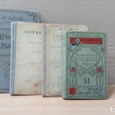 Libros antiguos: LOTE DE 4 LIBROS MUY ANTIGUOS DE MATEMATICAS.ANTERIORES A 1936.. Lote 248030915