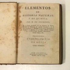 Libros antiguos: ELEMENTOS DE HISTORIA NATURAL Y DE QUIMICA. FOURCROY, M. DE. 3 VOLS. 1795.. Lote 248217300