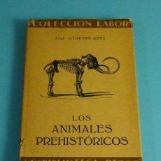 Libros antiguos: LOS ANIMALES PREHISTÓRICOS. PROF. OTHENIO ABEL. CON 56 FIGURAS EN EL TEXTO Y 12 LÁMINAS. LABOR 1928. Lote 248426815