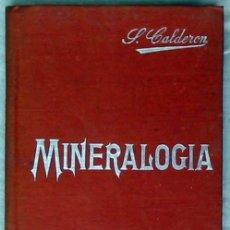 Libros antiguos: MINERALOGÍA - MANUALES SOLER Nº 7 - SALVADOR CALDERÓN - VER INDICE. Lote 249196515