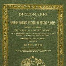 Libros antiguos: DICCIONARIO DE LOS ... NOMBRES ... DE PLANTAS USUALES Ó NOTABLES DEL ANTIGUO Y NUEVO MUNDO. COLMEIRO. Lote 252156630