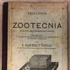 Libros antiguos: PRINCIPIOS DE ZOOTECNIA (CRIANZA DE LOS ANIMALES RELACIONADOS CON LA AGRICULTURA). JUAN RUIZ Y TARTA. Lote 146540730