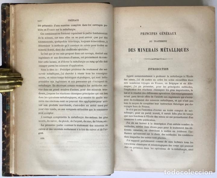 Libros antiguos: PRINCIPES GÉNÉRAUX DU TRAITEMENT DES MINERAIS MÉTALLIQUES. TRAITÉ DE MÉTALLURGIE THÉORIQUE ET PRATI - Foto 3 - 123238100