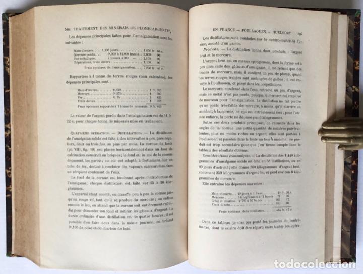 Libros antiguos: PRINCIPES GÉNÉRAUX DU TRAITEMENT DES MINERAIS MÉTALLIQUES. TRAITÉ DE MÉTALLURGIE THÉORIQUE ET PRATI - Foto 9 - 123238100