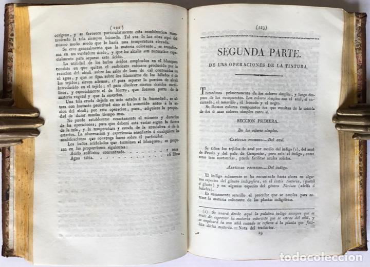 Libros antiguos: QUIMICA APLICADA A LA TINTURA Y BLANQUEO DE LA LANA, SEDA, LINO, CÁÑAMO Y ALGODON, Y AL ARTE DE IMPR - Foto 5 - 123260060