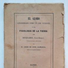 Libros antiguos: EL GLOBO. FISIOLOGÍA DE LA TIERRA. ROUQUAIROL(SAINT-ROMAIN) MADRID. (1853). Lote 253639385