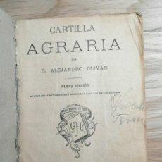 Libros antiguos: ANTIGUA CARTILLA AGRARIA. MADRID. 1896. NUEVA EDICIÓN. ALEJANDRO OLIVAN. 96 PÁGINAS.. Lote 254419670