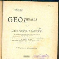 Libros antiguos: NUMULITE ** B5 GEOLOGÍA CELSO ARÉVALO Y CARRETERA 1912 GRABADOS PRIMERA PÁGINA ROTA. Lote 254470380