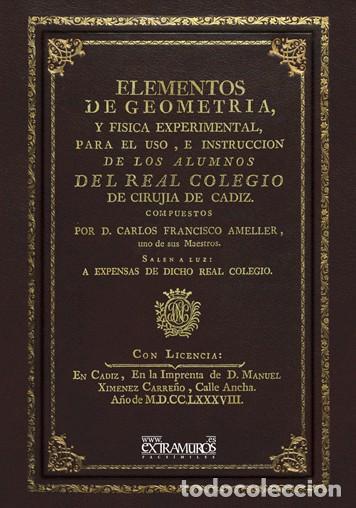 ELEMENTOS DE GEOMETRÍA, Y FÍSICA EXPERIMENTAL, DE AMELLER & NOLLET. ED. DE 1788 CIENCIAS MATEMÁTICAS (Libros Antiguos, Raros y Curiosos - Ciencias, Manuales y Oficios - Física, Química y Matemáticas)