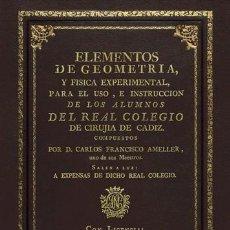 Libros antiguos: ELEMENTOS DE GEOMETRÍA, Y FÍSICA EXPERIMENTAL, DE AMELLER & NOLLET. ED. DE 1788 CIENCIAS MATEMÁTICAS. Lote 256043905