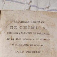 Libros antiguos: LECCIONES LIGERAS DE CHIMICA QUÍMICA DON VALENTÍN FORONDA. 1 EDICIÓN PERGAMINO SIGLO XVIII. Lote 256061840