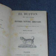 Libros antiguos: (MF) EL BUFFON DE LOS NIÑOS O HISTORIA NATURAL ABREVIADA, PARIS 1868, ILUSTRADO. Lote 257476720