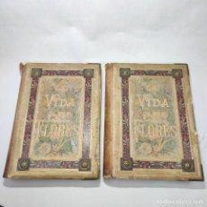 Libros antiguos: PRECIOSA OBRA LA VIDA DE LAS FLORES. ALFONSO KARR Y TAXILE DELORD. 2 TOMOS.CIENTOS LITOGRAFÍAS.1878. Lote 257603235