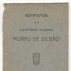 Libros antiguos: ESTATUTOS DE LA COMPAÑÍA MINERA - MORRO DE BILBAO. 1921. Lote 258772605