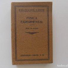 Libros antiguos: LIBRERIA GHOTICA. R. LANO. FÍSICA EXPERIMENTAL. EDITORIAL LABOR 1927. MUY ILUSTRADO.. Lote 261555190