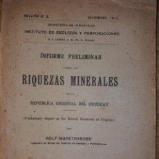 Libros antiguos: INSTITUTO GEOLOGIA Y PERFORACIONES RIQUEZAS MINERALES URUGUAY 1915 ROLF MARSTRANDER + 2 MAPAS. Lote 261858445