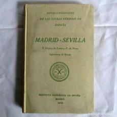 Livres anciens: GUÍAS GEOLÓGICAS DE LAS LÍNEAS FÉRREAS DE ESPAÑA, MADRID-SEVILLA DUPUY LOME Y NOVO 1926. Lote 262061495