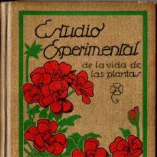 Libros antiguos: G. F. ATKINSON : ESTUDIO EXPERIMENTAL DE LA VIDA DE LAS PLANTAS (SEIX BARRAL, 1922). Lote 262249765