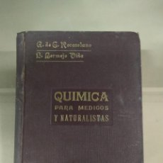 Libros antiguos: 1929. QUÍMICA PARA MÉDICOS Y NATURALISTAS - ROCASOLANO Y BERMEJO VIDA. Lote 262337700