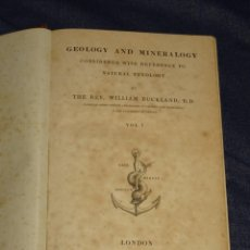 Libros antiguos: (MF) MINERALES - WILLIAM BUCKLAND - GEOLOGY AND MINERALOGY CONSIDERED WITH REFERENCE , LONDON 1837. Lote 262380560