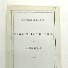 Libros antiguos: BOSQUEJO GEOLÓGICO DE LA PROVINCIA DE CÁDIZ. POR J. MAC-PHERSON. FACSÍMIL DEL ORIGINAL DE 1872. Lote 262399490