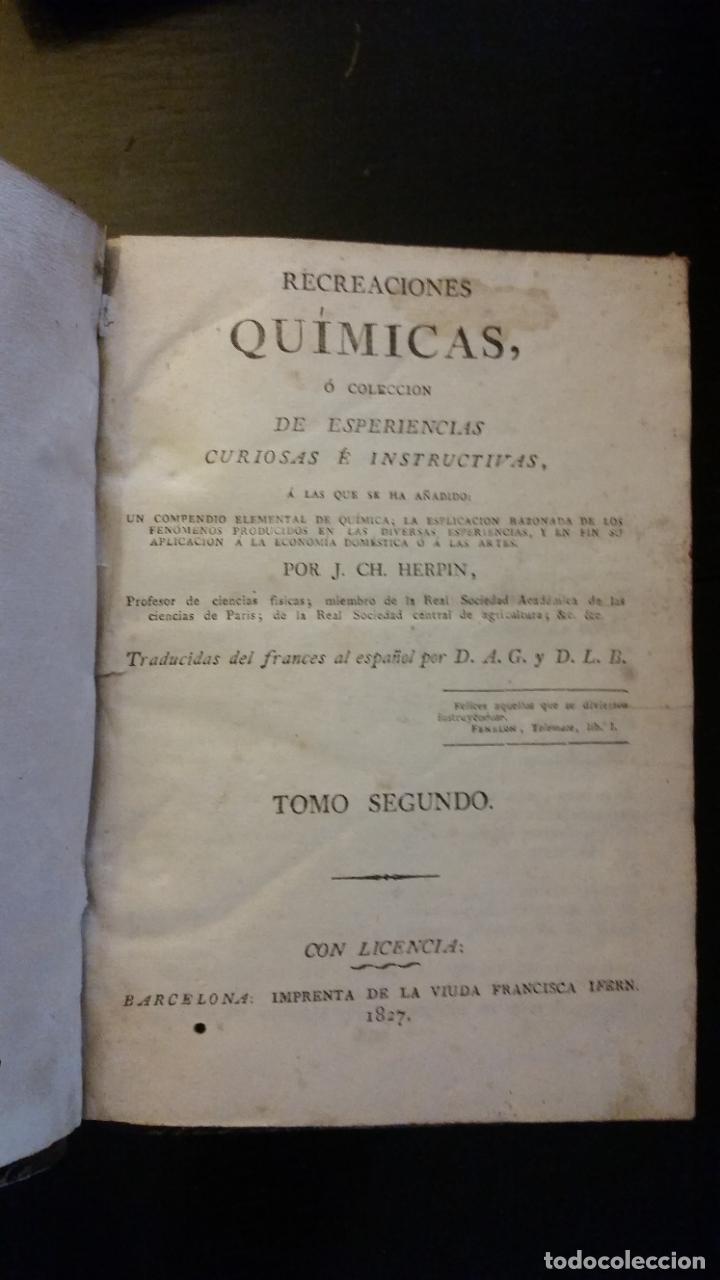 Libros antiguos: 1827 - HERPIN - Recreaciones químicas, ó Colección de esperiencias curiosas e instructivas. 2 tomos - Foto 10 - 262459380