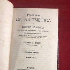 Libros antiguos: PROBLEMAS DE ARITMÉTICA Y EJERCICIOS DE CÁLCULO 1866. Lote 262703465
