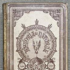 Livros antigos: HISTORIA NATURAL - MINERALOGÍA (G. TSCHERMAK) - GEOLOGÍA (A. GEIKIE) - TOMO DUODÉCIMO - AÑO 1894. Lote 262845760