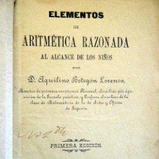 Libros antiguos: BETEGÓN LORENZO, A. ARITMÉTICA RAZONADA. SEGOVIA 1904.. Lote 263441645