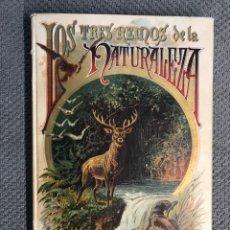 Libros antiguos: LOS TRES REINOS DE LA NATURALEZA, S.C. FERNÁNDEZ. EDIT., SATURNINO CALLEJA (A.1896). Lote 263545125
