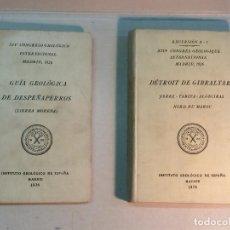 Libros antiguos: XIV CONGRESO GEOLOGICO INTERNACIONAL 1926: GUÍA GEOLÓGICA DE DESPEÑAPERROS, DÉTROIT DE GIBRALTAR. Lote 264281688