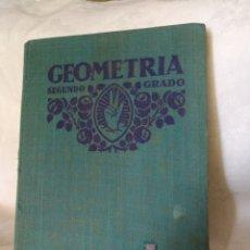 Libros antiguos: LIBRO ANTIGUO GEOMETRÍA AÑO 1932.. Lote 264547314