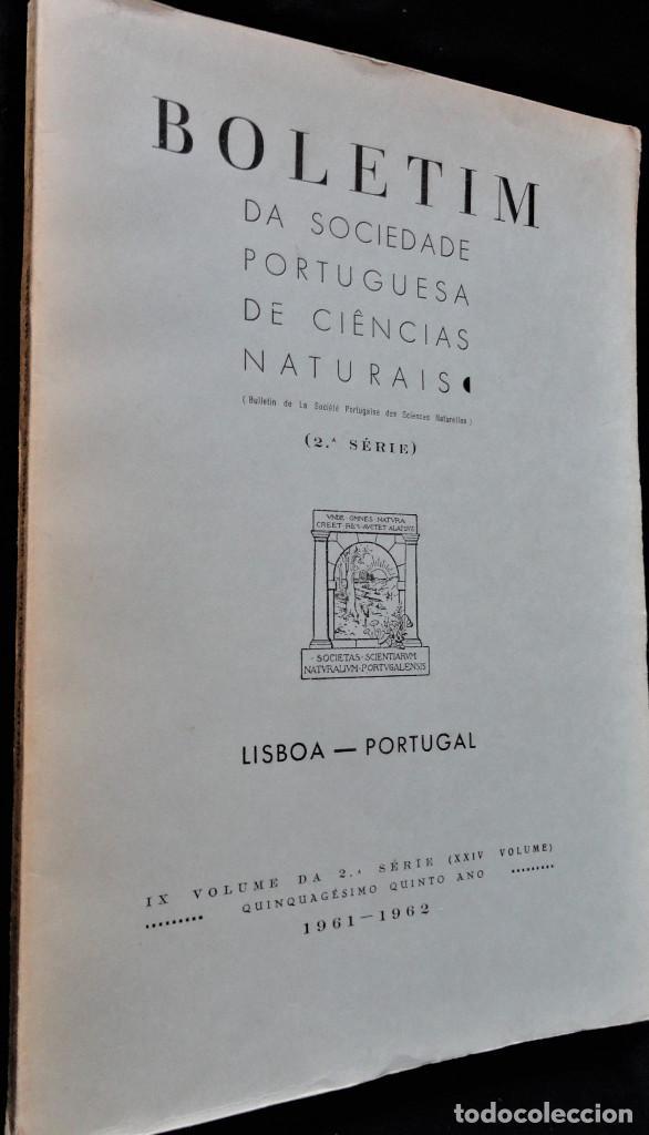 Libros antiguos: BOLETIM SOCIEDADE PORTUGUESA CIÊNCIAS NATURAIS - Lisboa 1961 - 1962. Mapa Geológico Mortágua - Foto 2 - 265804289
