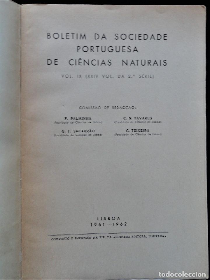 Libros antiguos: BOLETIM SOCIEDADE PORTUGUESA CIÊNCIAS NATURAIS - Lisboa 1961 - 1962. Mapa Geológico Mortágua - Foto 3 - 265804289