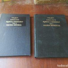 Libri antichi: ANALISIS ALGEBRAICO E INFINITESIMAL - CARLOS MATAIX - INTEGRA / DIFERENCIAL -1935 - 2 TOMOS. Lote 266321338
