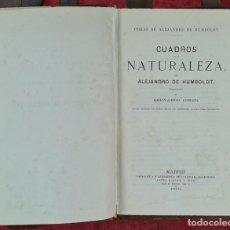 Libros antiguos: CUADROS DE LA NATURALEZA. ALEJANDRO DE HUMBOLD. LIB. GASPAR. 1876.. Lote 267160024