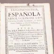 Libros antiguos: JOSEPH ZARAGOZA - TRIGONOMETRÍA ESPAÑOLA - 1672. Lote 267207599